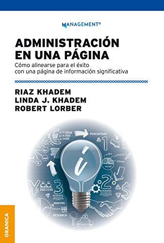 Administración en una página: Cómo alinearse para el éxito con una página de información significativa