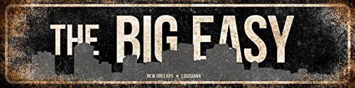 The Big Easy // New Orleans, Louisiana // Metal Sign