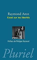 Essai sur les libertés de Raymond Aron