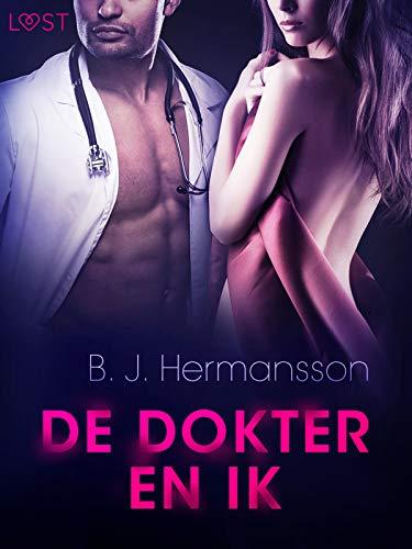 De dokter en ik - Erotisch kort verhaal (Dutch Edition)