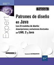 Patrones de diseño en Java. Los 23 modelos de diseño - 2ª edición
