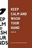 Keep Calm and Wash Your Hand