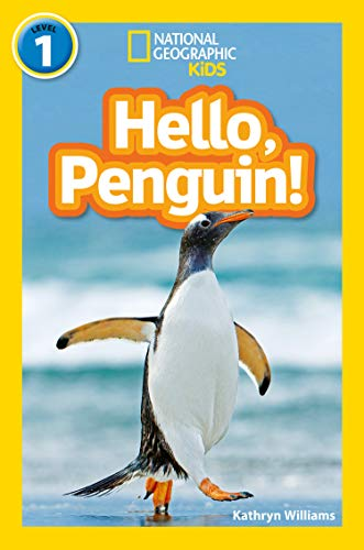 Hello, Penguin!: Level 1 (National Geographic Readers)