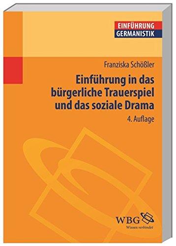 Einführung in das bürgerliche Trauerspiel und das soziale Drama (Germanistik kompakt)