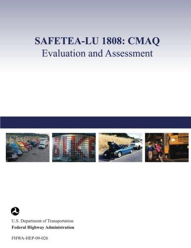SAFETEA-LU 1808: CMAQ Evaluation and Assessment