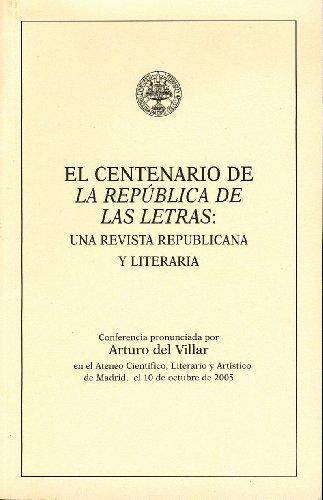 El centenario de La República de las Letras: una revista republicana y literaria