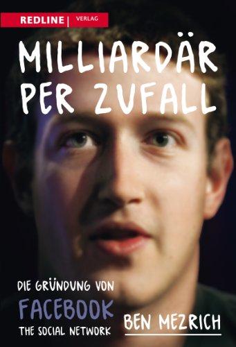 Milliardär per Zufall: Die Gründung Von Facebook The Social Network