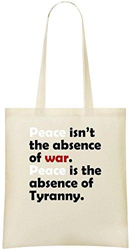 La paix n'est pas l'obsession de la guerre. La paix est l'absence de la tyrannie - Peace Isn't The Obsence Of War. Peace Is The Absence Of Tyranny Custom Printed Shopping Grocery Tote Bag 100% Soft