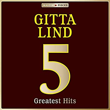 Masterpieces Presents Gitta Lind: 5 Greatest Hits