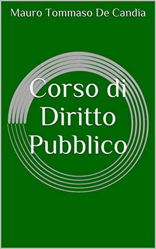 Corso di Diritto Pubblico (Italian Edition)