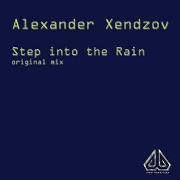 Step into the Rain