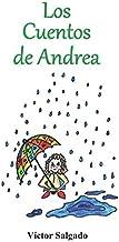 LOS CUENTOS DE ANDREA (Spanish Edition)