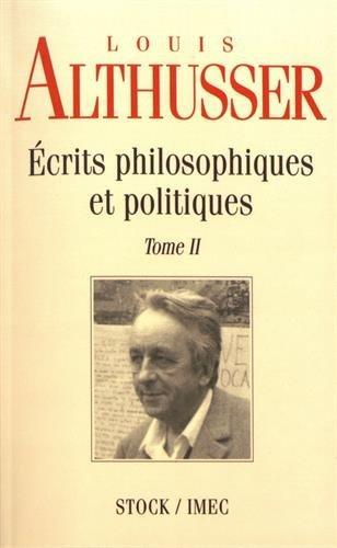 Ecrits philosophiques et politiques Tome 2 (Essais Documents)