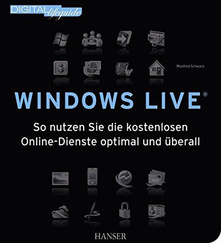 Windows Live: So nutzen Sie die kostenlosen Online-Dienste optimal und überall