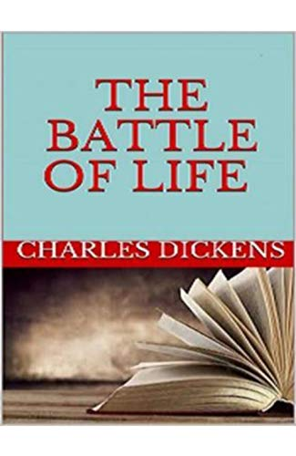 The Battle of Life (Illustrated Version) (English Edition)