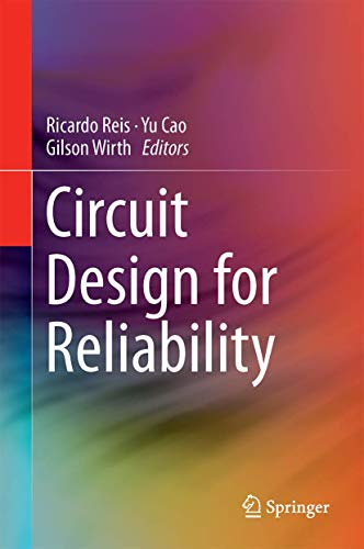 Circuit Design for Reliability