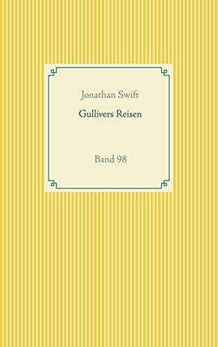 Gullivers Reisen: Band 98 (Taschenbuch-Literatur-Klassiker, Band 98)