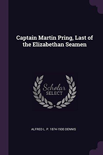 Captain Martin Pring, Last of the Elizabethan Seamen