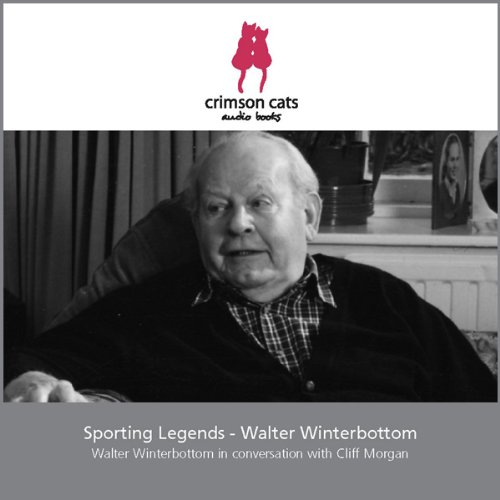 Sporting Legends - Walter Winterbottom audiobook cover art