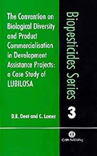 Convention on Biological Diversity and Product Commercialisation in Development Assistance Projects: A Case Study of LUBILOSA