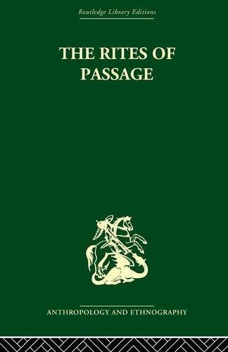 The Rites of Passage by Arnold van Gennep (2010-11-18)