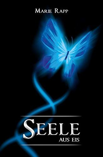 Seele aus Eis (Seelen-Saga, Band 1)