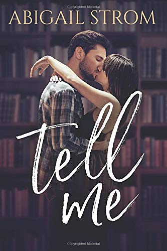 Download Tell Me (A Love Me Novel) 1542046513