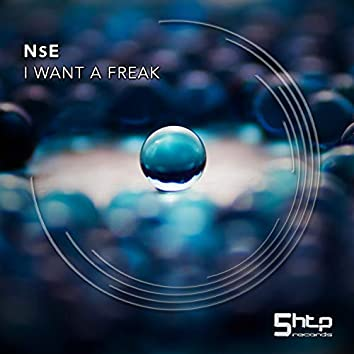I Want A Freak