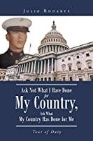 Ask Not What I Have Done for My Country, Ask What My Country Has Done for Me: Tour of Duty