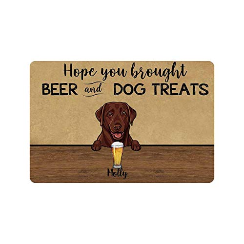 Indoor Doormat Entryway Door Rug Hope You Brought Beer and Dog Treats Front Door Mat Welcome Mat Dog Lover for Dog Lover