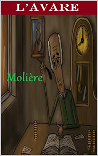 Molière :L'Avare