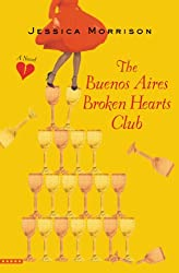 Books Set In Argentina, The Buenos Aires Broken Hearts Club by Jessica Morrison - argentina books, argentina novels, argentina literature, argentina fiction, argentina, argentine authors, argentina travel, best books set in argentina, popular argentina books, argentina reads, books about argentina, argentina reading challenge, argentina reading list, argentina culture, argentina history, argentina travel books, argentina books to read, novels set in argentina, books to read about argentina, argentina packing list, south america books, book challenge, books and travel, travel reading list, reading list, reading challenge, books to read, books around the world