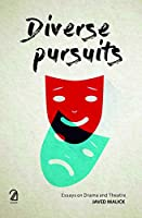 Diverse Pursuits:: Essays on Drama and Theatre