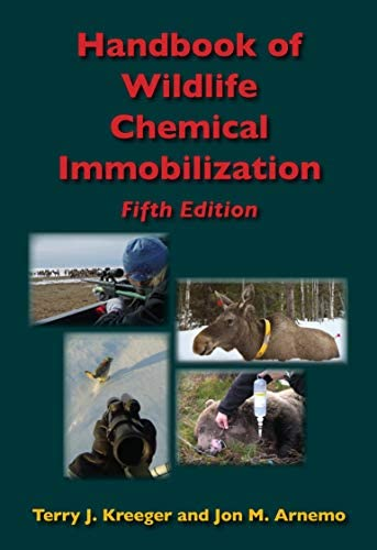 Handbook of Wildlife Chemical Immobilization Fifth Edition product image