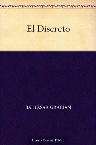 El Discreto (Spanish Edition)