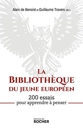 La Bibliothèque du jeune européen: 200 essais pour apprendre à penser