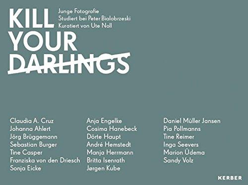 Kill Your Darlings: Junge Fotografie: Emerging Photography (PhotoART)