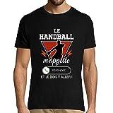 Le Handball m'appelle et Je Dois y Aller | T-Shirt Homme pour Les Fans de Sport Humour Fun et drôle |Parodie téléphone activité Sportive S
