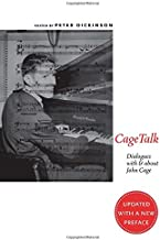Cagetalk: Dialogues with and about John Cage: 185 (Eastman Studies in Music, 185)