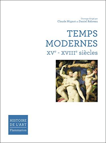 Temps Modernes XVe-XVIIIe siècles