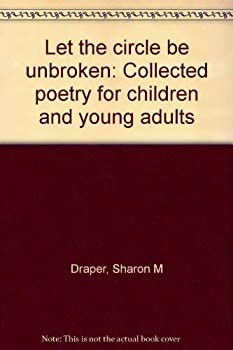 Paperback Let the circle be unbroken: Collected poetry for children and young adults Book