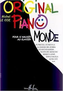 Original piano monde (French Edition)