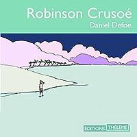 Robinson crusoé livre audio