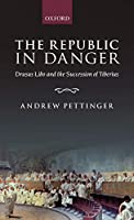 The Republic in Danger: Drusus Libo and the Succession of Tiberius