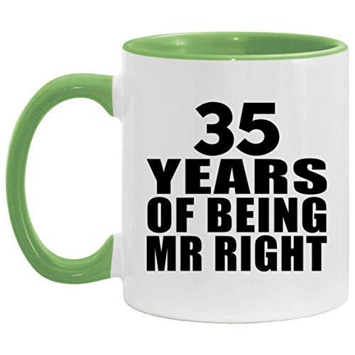 35th Anniversary 35 Years Of Being Mr Right - 11oz Accent Mug Green Kaffeebecher 325ml Grün Keramik-Teetasse - Geschenk zum Geburtstag Jahrestag Weihnachten Valentinstag
