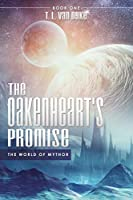 The Oakenheart's Promise: The World of Mythor