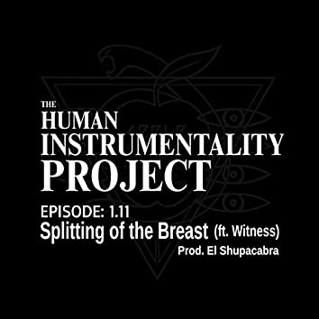 Splitting of the Breast (feat. Witness)