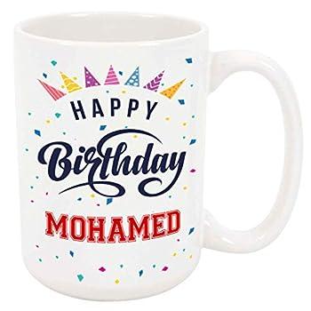 Happy Birthday Mohamed Coffee Mug