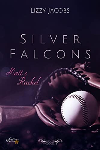 Silver Falcons: Matt & Rachel (Silver-Falcons 1)