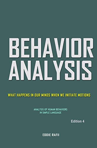 Behavior Analysis: What Happens in Our Minds When We Initiate Motions